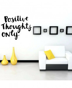 Positive Thoughts Only Wall Decal BNS-215